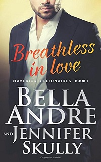 Breathless In Love: The Maverick Billionaires #1 by Bella Andre & Jennifer Skully ~ AudioBook Review