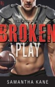 Broken Play: Birmingham Rebels #1 by Samantha Kane with Excerpt and Giveaway