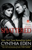 Shattered: LOST #3 by Cynthia Eden with Excerpt and Giveaway