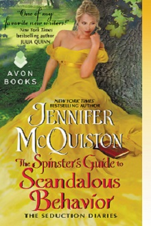 The Spinster's Guide to Scandalous Behavior: Seduction Diaries #2 by Jennifer McQuiston with Excerpt and Giveaway