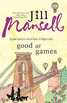 Good at Games by Jill Mansell with Excerpt and Giveaway