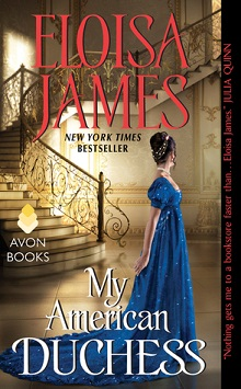 My American Duchess by Eloisa James with Excerpt and Giveaway