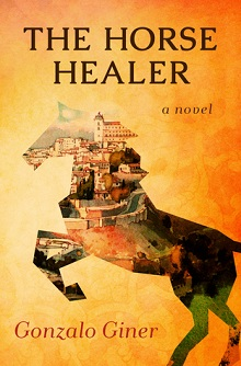 The Horse Healer by Gonzalo Giner