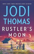 Rustler's Moon: Ransom Canyon #2 by Jodi Thomas