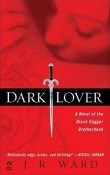 Dark Lover : Black Dagger Brotherhood by J.R. Ward