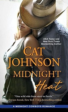 Midnight Heat: Midnight Cowboys #3 by Cat Johnson with Giveaway