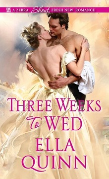 Three Weeks To Wed: The Worthingtons #1 by Ella Quinn