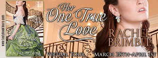 Her One True Love by Rachel Brimble with Giveaway