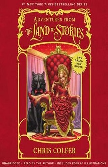 Adventures from the Land of Stories Boxed Set by Chris Colfer ~ AudioBook Review