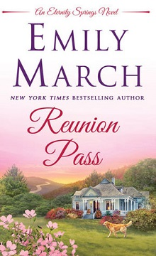 Reunion Pass: Eternity Springs #11 by Emily March