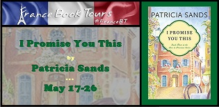 I Promise You This: Love in Provence #3 by Patricia Sands with Giveaway