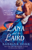 Lana and the Laird: Untamed Highlanders #3 by Sabrina York