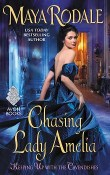 Chasing Lady Amelia: Keeping Up with the Cavendishes #2 by Maya Rodale