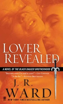 Lover Revealed: Black Dagger Brotherhood #4 by J.R. Ward