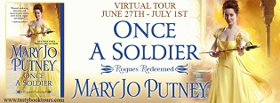 Once a Soldier: Rogues Redeemed #1by Mary Jo Putney