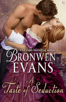 A Taste of Seduction: The Disgraced Lords #5 by Bronwen Evans
