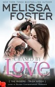 Chased by Love: The Ryders #3 by Melissa Foster