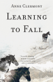 Learning to Fall b Anne Clermont