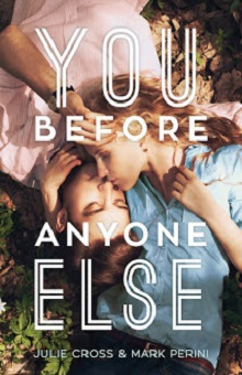 You Before Anyone Else by Julie Cross & Mark Perini