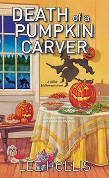 Death of a Pumpkin Carver: Hayley Powell Food and Cocktails Mystery #8 by Lee Hollis