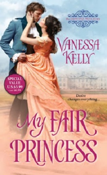 My Fair Princess: The Improper Princesses #1 by Vanessa Kelly