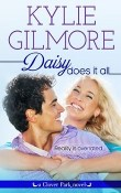 Daisy Does It All: Clover Park #2 by Kylie Gilmore