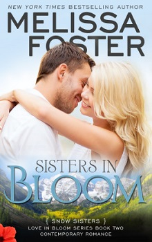 Sisters In Bloom: Snow Sisters #2 by Melissa Foster