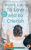 To Love and to Cherish: The Wedding Belles #3 by Lauren Layne