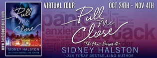 Pull Me Close: The Panic #1 by Sidney Halston