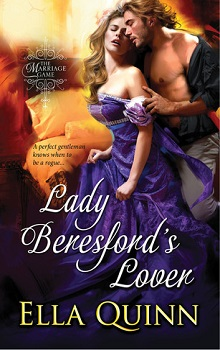 Lady Beresford's Lover: The Marriage Game #7 by Ella Quinn