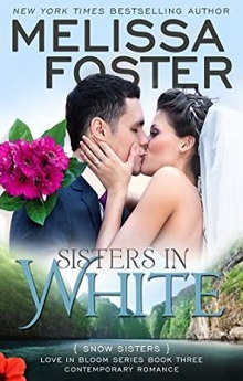 Sisters in White: Snow Sisters #3 by Melissa Foster