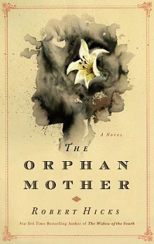 the-orphan-mother-by-robert-hicks