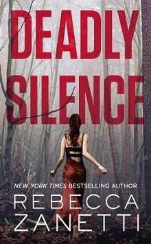 Deadly Silence: Blood Brothers #1by Rebecca Zanetti