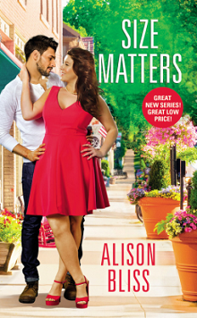 Size Matters: A Perfect Fit #1 by Alison Bliss