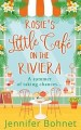 Rosies Little Cafe on the Riviera by Jennifer Bohnet