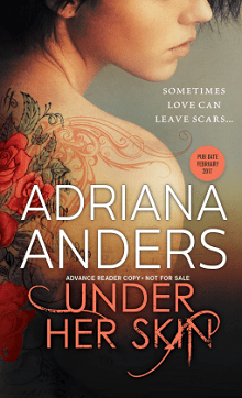 Under Her Skin: Blank Canvas #1 by Adriana Anders