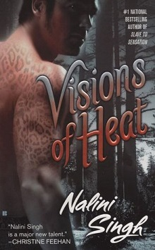 Visions of Heat: Psy-Changeling #2 by Nalini Singh