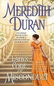 A Lady's Code of Misconduct: Rules for the Reckless #5 by Meredith Duran