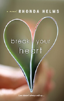 Break Your Heart by Rhonda Helms