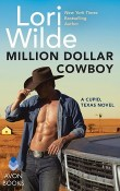 Million Dollar Cowboy: Cupid, Texas #5 by Lori Wilde