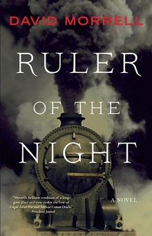 Ruler of the Night: Thomas De Quincey #3 by David Morrell