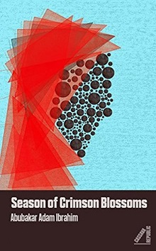 Season of Crimson Blossoms by Abubakar Adam Ibrahim