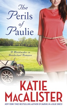 The Perils of Paulie: Ainslie Brothers #4 by Katie MacAlister