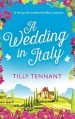 A Wedding in Italy by Tilly Tennant
