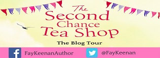 The Second Chance Tea Shop: Little Somerby #1 by Faye Keenan