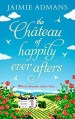 The Chateau of Happily-Ever-Afters by Jaimia Admans