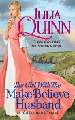 The Girl with the Make-Believe Husband: Rokesbys #2 by Julia Quinn