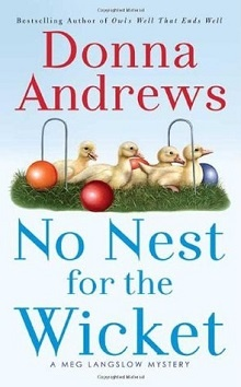 No Nest for the Wicket: Meg Langslow #7 by Donna Andrews