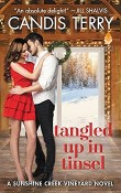 Tangled Up in Tinsel: Sunshine Creek Vineyard #3 by Candis Terry