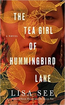 The Tea Girl of Hummingbird Lane by Lisa See